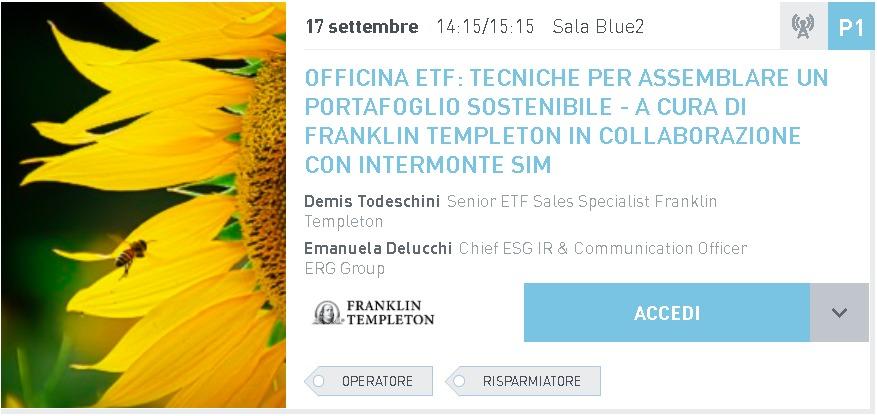 OFFICINA ETF: TECNICHE PER ASSEMBLARE UN<br>PORTAFOGLIO SOSTENIBILE – A CURA DI FRANKLIN<br>TEMPLETON IN COLLABORAZIONE CON INTERMONTE<br>SIM