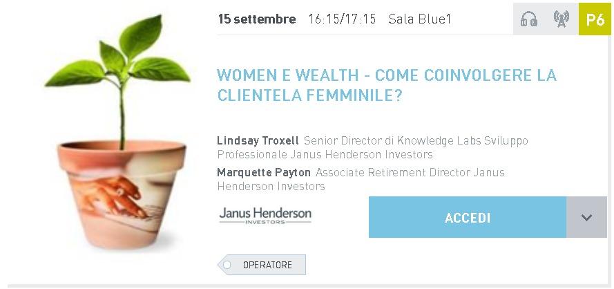 WOMEN E WEALTH – COME COINVOLGERE LA CLIENTELA FEMMINILE?
